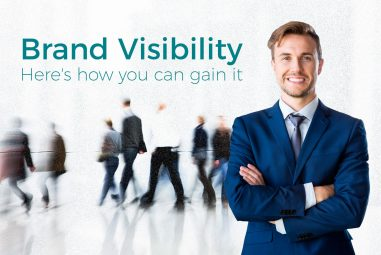 How to gain Brand Visibility?