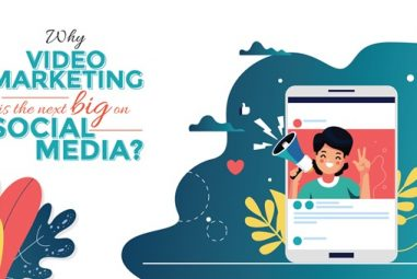 Why video marketing is the next big thing on social media?